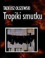 Tropiki smutku Olszewski Tadeusz