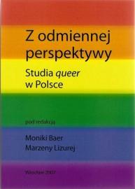 Z odmiennej perspektywy. Studia queer w Polsce