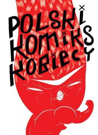 Polski komiks kobiecy red. Kuczyńska Kinga