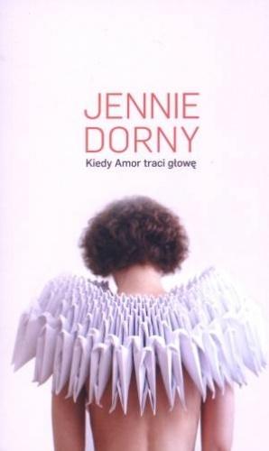 Kiedy Amor traci głowę Jennie Dorny