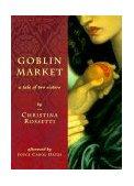 Goblin Market Rossetti Christina